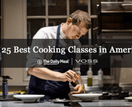 The Daily Meal: Best cooking classes in America